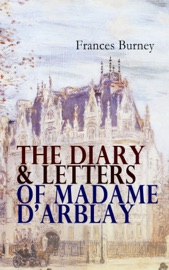 The Diary Letters Of Madame D Arblay