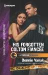 His Forgotten Colton Fiance