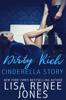 Lisa Renee Jones - Dirty Rich Cinderella Story artwork