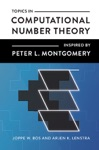 Topics In Computational Number Theory Inspired By Peter L Montgomery