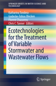 Ecotechnologies for the Treatment of Variable Stormwater and Wastewater Flows
