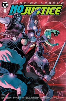 Justice League: No Justice (2018-) #2 - James Tynion IV, Joshua Williamson, Scott Snyder, Francis Manapul & Marcus To book