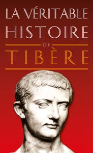 La Véritable Histoire de Tibère La couverture du livre martien