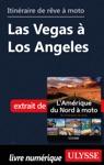 Itinraire De Rve  Moto - Las Vegas  Los Angeles