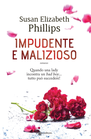 Impudente e malizioso - Susan Elizabeth Phillips
