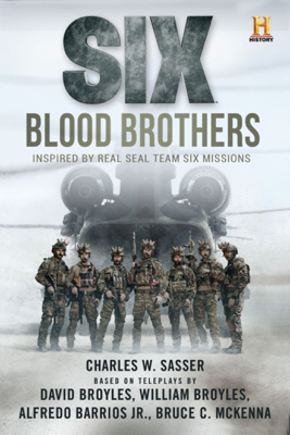 Six: Blood Brothers - Charles W. Sasser book