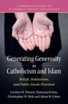 Generating Generosity In Catholicism And Islam