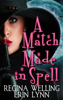 ReGina Welling & Erin Lynn - A Match Made in Spell  artwork