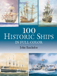 100 Historic Ships in Full Color da John Batchelor