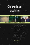 Operational Auditing A Complete Guide