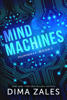 Dima Zales - Mind Machines  artwork