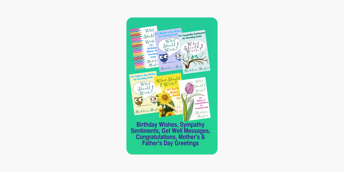 Birthday Wishes Sympathy Sentiments Get Well Messages Congratulations Mothers And Fathers Day Greetings On Apple Books