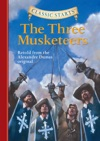 Classic Starts The Three Musketeers
