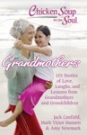Chicken Soup For The Soul Grandmothers