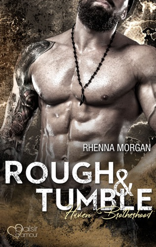 Rhenna Morgan - Haven Brotherhood: Rough & Tumble