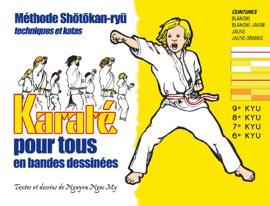 Karaté pour tous - Volume 1 : ceintures blanche, blanche-jaune, jaune et jaune-orange