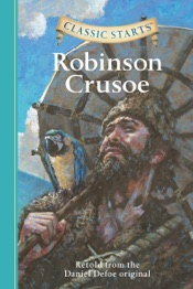 Classic Starts®: Robinson Crusoe