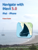 Navigate with iNavX 5.0