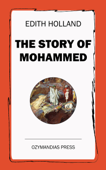 The Story of Mohammed
