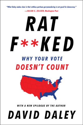 Ratf**ked: Why Your Vote Doesn't Count - David Daley book