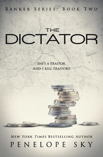 Penelope Sky - The Dictator
