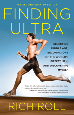 Finding Ultra, Revised and Updated Edition - Rich Roll book