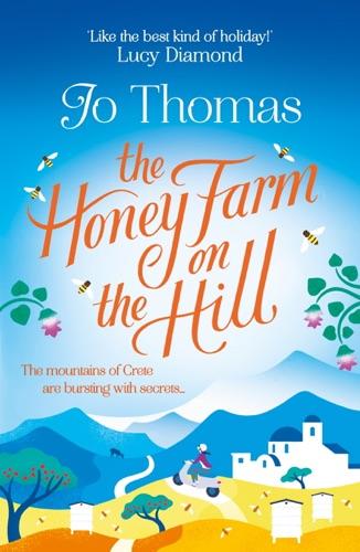 Jo Thomas - The Honey Farm on the Hill