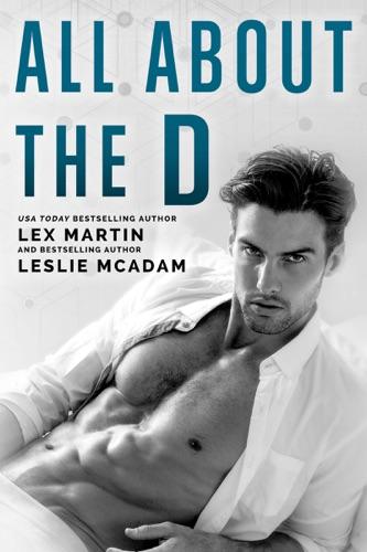 Lex Martin & Leslie McAdam - All About the D