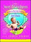 Sweet Potato Queens Guide To Raising Children For Fun And Profit
