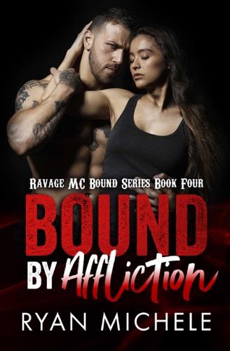 Ryan Michele - Bound by Affliction