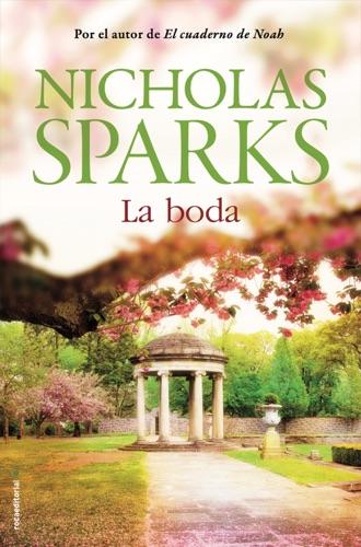 Nicholas Sparks - La boda