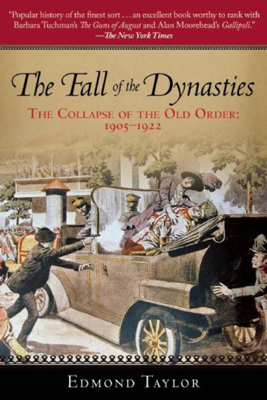 Edmond Taylor - The Fall of the Dynasties book