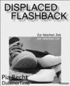 Displaced Flashback