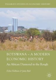 BOTSWANA – A MODERN ECONOMIC HISTORY