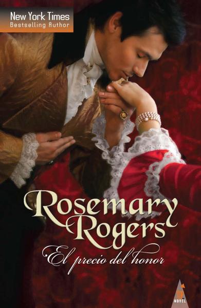 El precio del honor by Rosemary Rogers