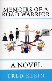 Download and Read Online Memoirs of a Road Warrior