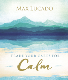 Trade Your Cares for Calm PDF Download