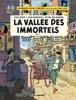 Blake & Mortimer - Tome 25 - La Vallée Des Immortels - Tome 1