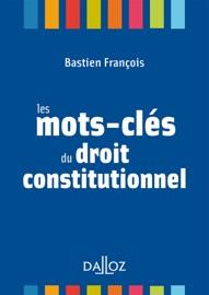 Les Mots Cl S Du Droit Constitutionnel