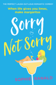 Download and Read Online Sorry Not Sorry