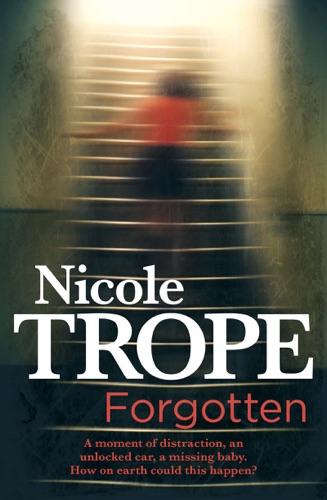 Nicole Trope - Forgotten