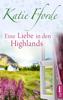 Katie Fforde - Eine Liebe in den Highlands Grafik