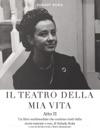 Il Teatro Della Mia Vita Atto II