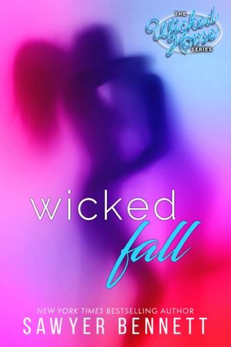 Sawyer Bennett - Wicked Fall