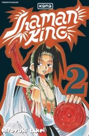 SHAMAN KING - TOME 2 - SHAMAN KING T2
