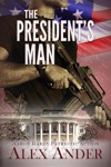 The Presidents Man