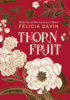 Felicia Davin - Thornfruit  artwork