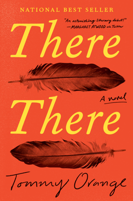 There There - Tommy Orange book