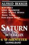 Sammelband 6 SF-Abenteuer Saturn Und Beteigeuze
