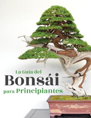 Bonsai Empire - La Guía del Bonsái para Principiantes libro